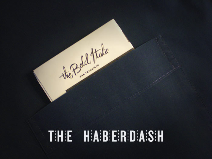 The Haberdash: A Week of Men's Fashion and Style – The Bold Italic – San Francisco